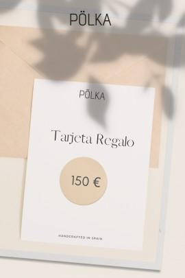 TARJETA REGALO 150EUR